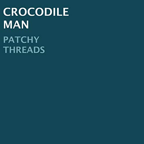 Crocodile Man audiobook cover art