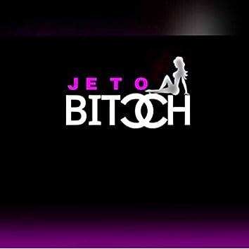 Jeto Bitch