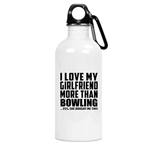 Designsify I Love My Girlfriend More Than Bowling - Water Bottle Wasserflasche Edelstahl Isoliert Thermosflasche - Geschenk zum Geburtstag Jahrestag Weihnachten Valentinstag