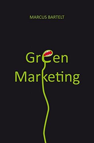 Green Marketing: Eine Einführung (German Edition)