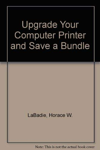 Upgrade Your Computer Printer and Save a Bundle