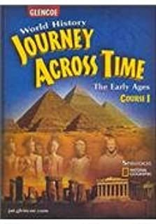 Journey Across Time: Early Ages, Course 1, Student Edition