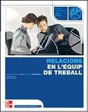 Relacions en l'equipe de treball, cicles formatius de grau mitja