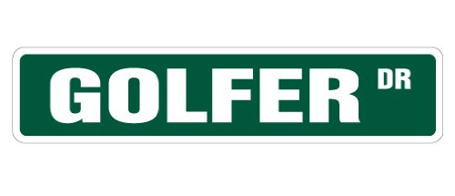 """GOLFER Street Sign golf golfing golfers signs play 