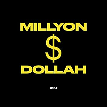 Millyon Dollah
