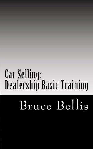 Car Selling: Dealership Basic Training
