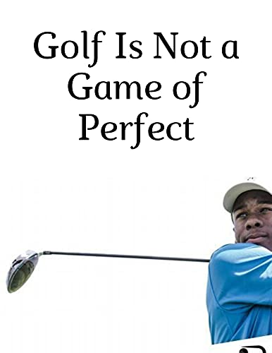 Golf Is a Game of Confidence: The Practice Manual The Ultimate Guide for Golfers (English Edition)