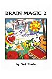 Brain Magic 2 and Creativity From Another Dimension
