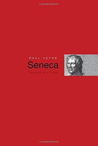 Seneca: The Life of a Stoic