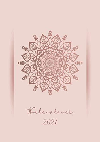Wochenplaner 2021 « Rosa Mandala »: Wochenplaner Taschenkalender 2021 | orientalisches Muster | Kleinformat A5 | Um alle Ihre Termine und Aufgaben von Januar bis Dezember 2021 zu notieren | 124 Seiten
