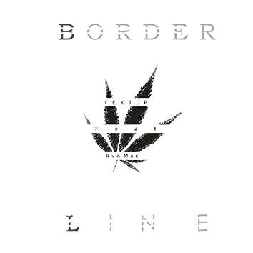 BORDER LINE (feat. Rvo Mac)