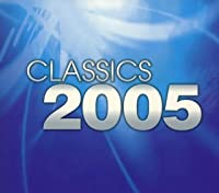 Classic 2005 by Various Artists