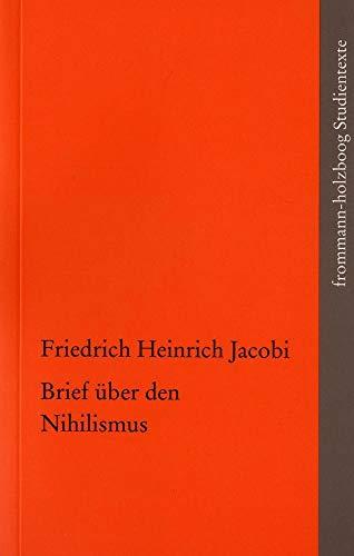 Brief über den Nihilismus (frommann-holzboog Studientexte, Band 9)