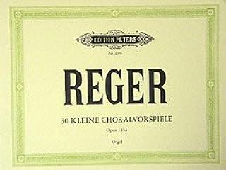 30 kleine CHORALVORSPIELE OP 135A - geregeld voor orgel [Noten / Sheetmusic] Componis: REGER MAX
