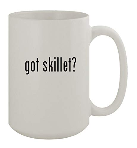 got skillet? - 15oz Ceramic White Coffee Mug, White