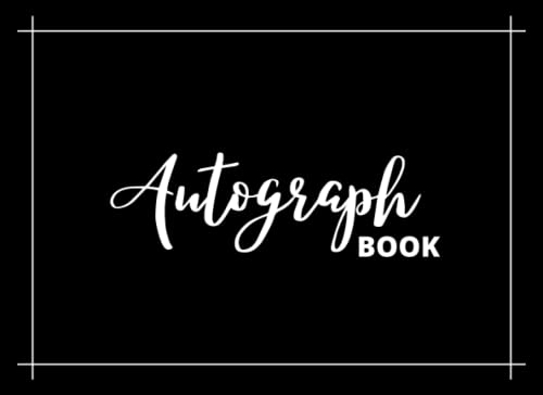 Compare Textbook Prices for Autograph Book: Autograph & Photo Book | Keep All your Memories in Photographs and Collect Characters | Signatures Memorabilia Album |Blank Pages for Keepsake Signatures Memorabilia Album  ISBN 9798751639716 by publishing, Spilili