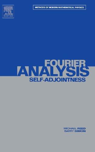 Fourier Analysis, Self-Adjointness (Methods of Modern Mathematical Physics, Vol. 2) (Volume 2)