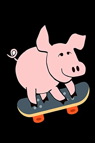 Pink Pig Skateboarding Notebook Journal 120 College Ruled Pages 6 X 9