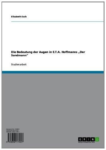 """Die Bedeutung der Augen in E.T.A. Hoffmanns """"Der Sandmann"""""""