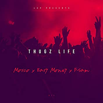 Thugz Life