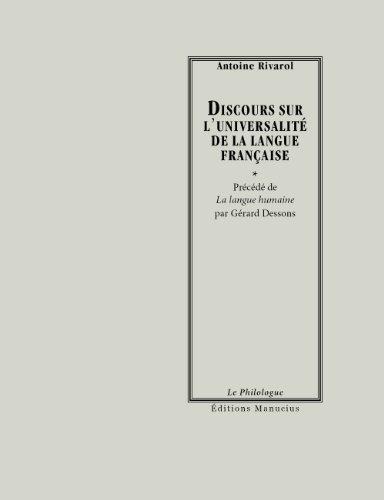 Discours sur l'universalité de la langue française (LE PHILOLOGUE)