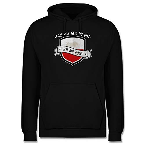 Shirtracer Länder - Egal wie geil du bist - ich Bin Pole - S - Schwarz - Polska Jacke - JH001 - Herren Hoodie und Kapuzenpullover für Männer