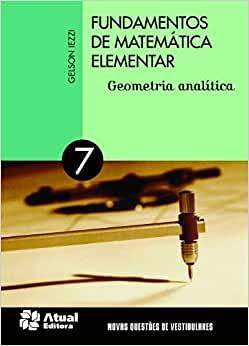 Fundamentos de matemática elementar - V 7 Geometria analítica