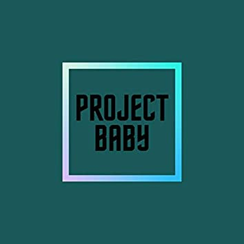 Project Baby (Remastered)