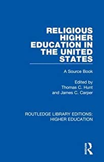 Religious Higher Education in the United States: A Source Book