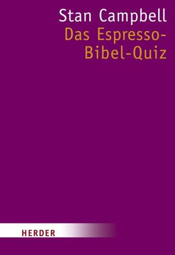 Das Espresso-Bibel-Quiz (HERDER spektrum)