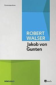 Jakob von Gunten par Robert Walser
