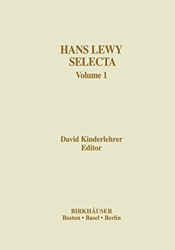 Hans Lewy Selecta: Volume 1 (Contemporary Mathematicians)