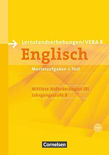 Vorbereitungsmaterialien für VERA - Englisch / 8. Schuljahr: Mittlere Anforderungen - Arbeitsheft mit Audio-Materialien (Vorbereitungsmaterialien für ... / Englisch)