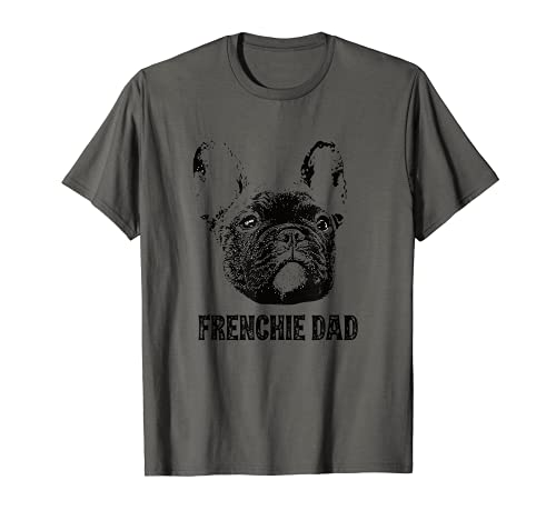 Mens Frenchie Dad - French Bulldog Dad T-Shirt
