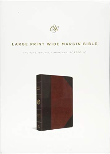 ESV Large Print Wide Margin Bible (TruTone, Brown/Cordovan, Portfolio Design)