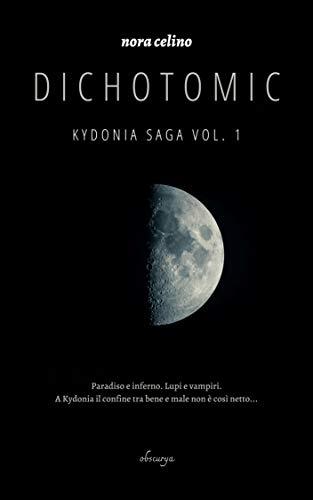 Dichotomic (Kydonia saga Vol. 1)