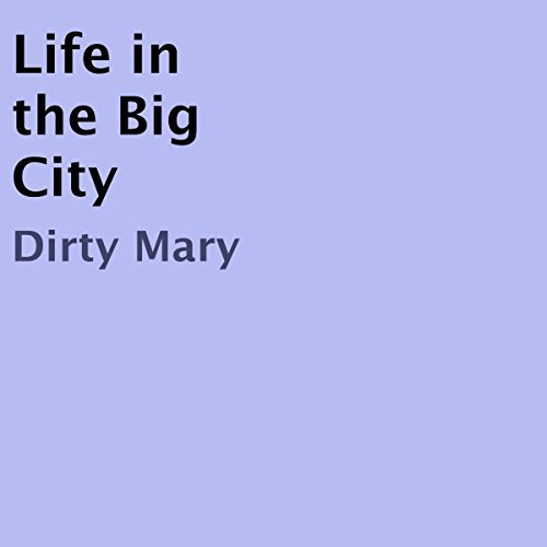 Life in the Big City audiobook cover art
