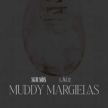 Muddy Margielas (Radio Version)