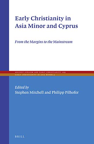 Early Christianity in Asia Minor and Cyprus (Ancient Judaism and Early Christianity / Early Christianity)
