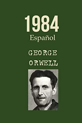 1984 George Orwell Español: Spanish Edition Libro