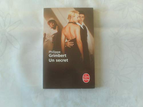 Un Secret (Ldp Litterature) (French Edition) by Philippe Grimbert (2007-09-04)