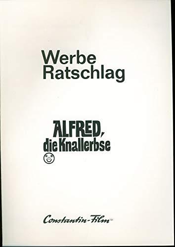 Alfred, die Knallerbse - Werberatschlag