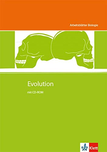Evolution: Kopiervorlagen mit CD-ROM Klassen 5-10 (Arbeitsblätter Biologie)