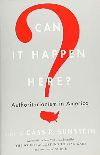 Image of Can It Happen Here?: Authoritarianism in America