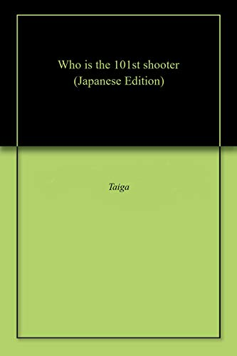 Who is the 101st shooter (Japanese Edition)