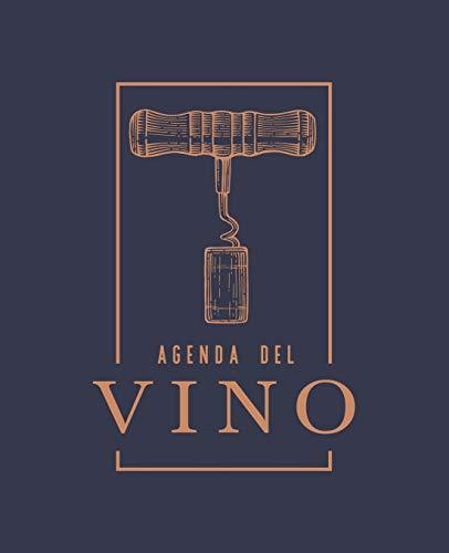 Agenda del vino: Un diario per le degustazioni degli amanti del vino