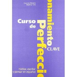 Price comparison product image Curso de Perfeccionamiento: Hablar,  Escribir y Pensar En Espagnol: Clave