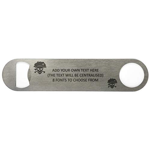 Captain Pirate Skull and Crossbones Add Your Own Text Personalised Stainless Steel Bar Blade Bottle Opener Printed with Any Message - Double Sided