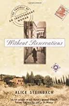 Without Reservations Publisher: Random House Trade Paperbacks