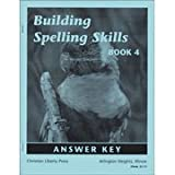 Building Spelling Skills 4 Answer Key 2ED